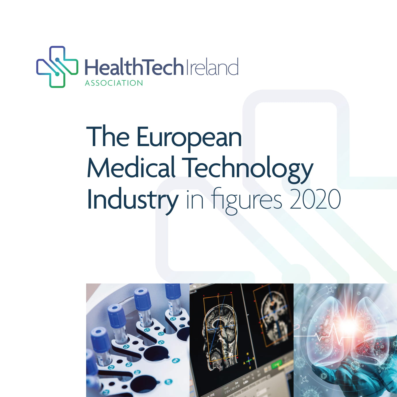 HealthTech Ireland The European Medical Technology Industry