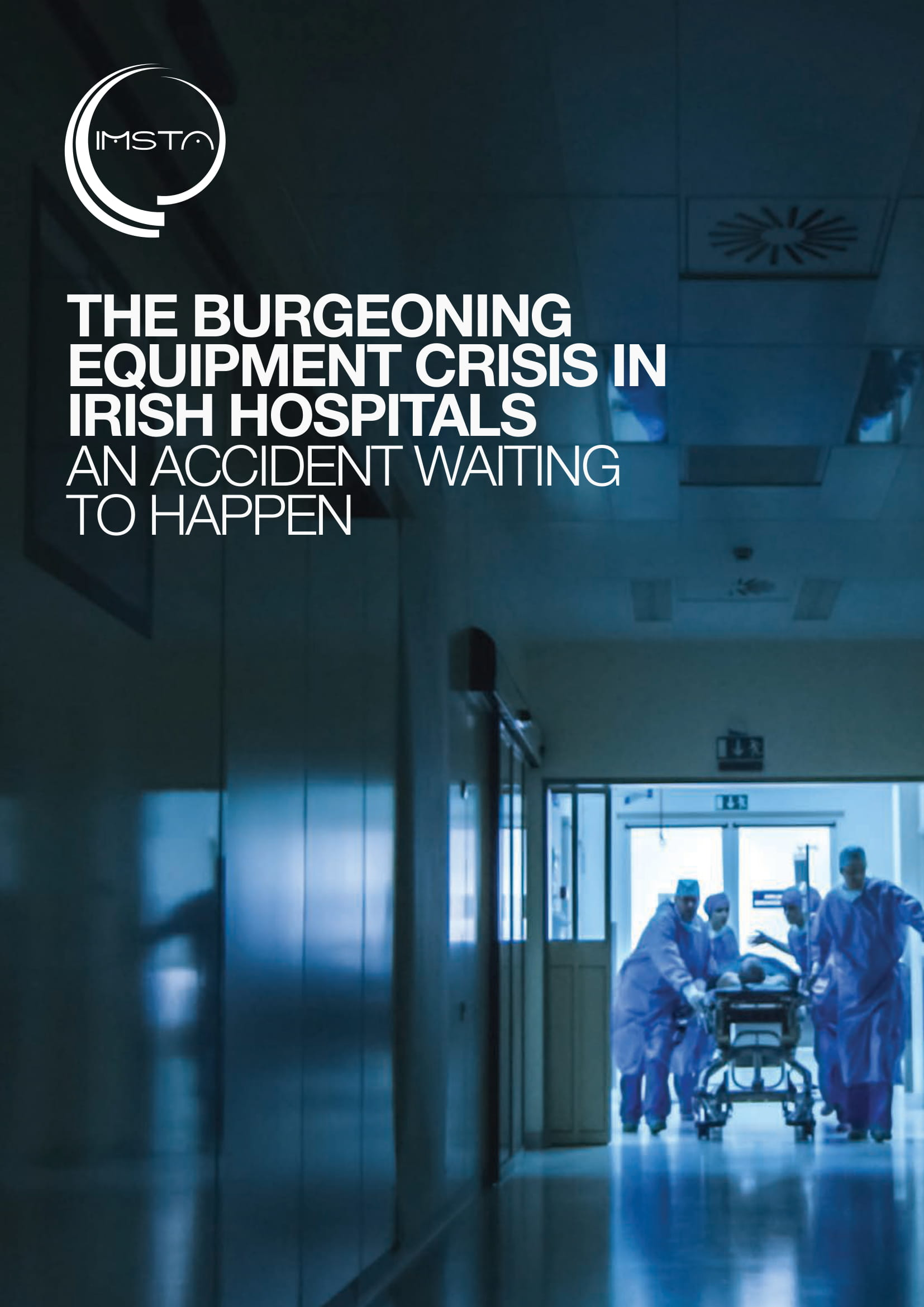 The Burgeoning Equipment Crisis in Irish Hospitals