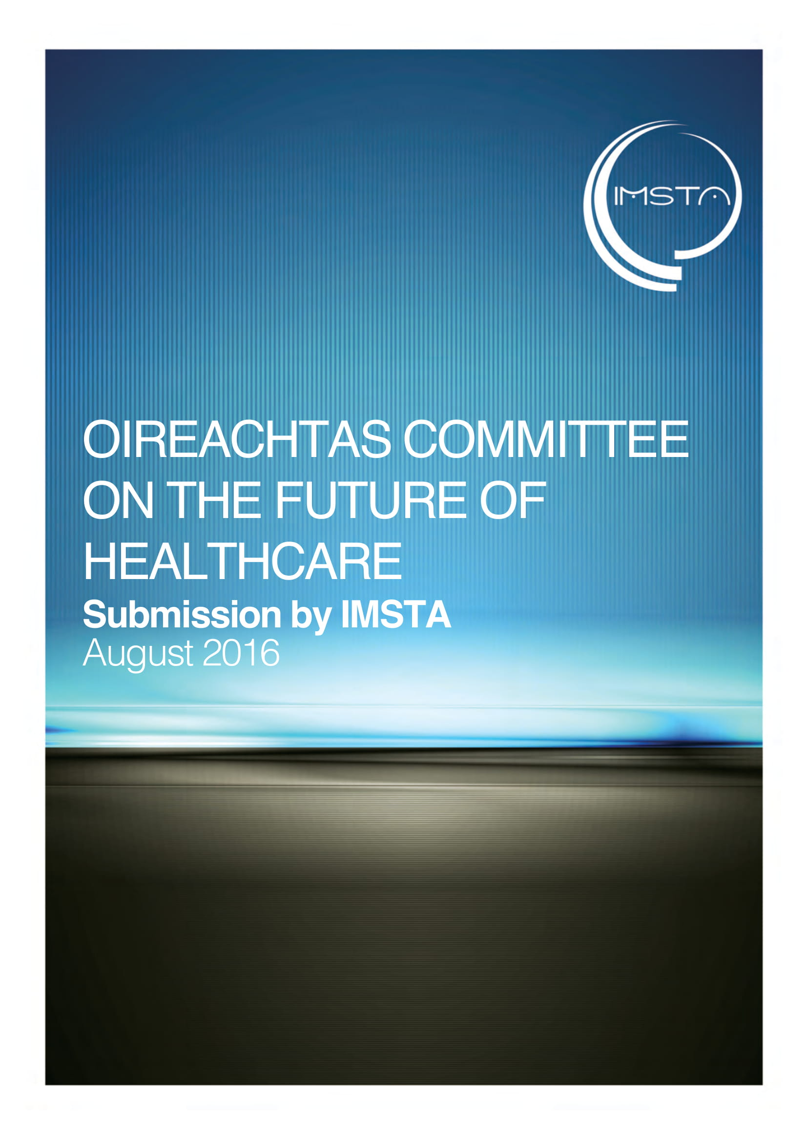 Oireachtas Committee on the Future of Healthcare