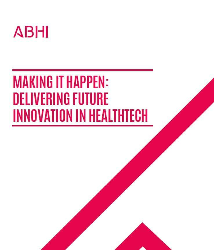 ABHI – Making it Happen: Delivering Future Innovation in Healthtech
