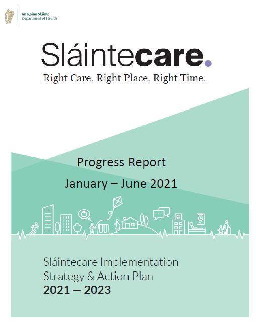 Department of Health – Sláintecare Progress Report June 2021